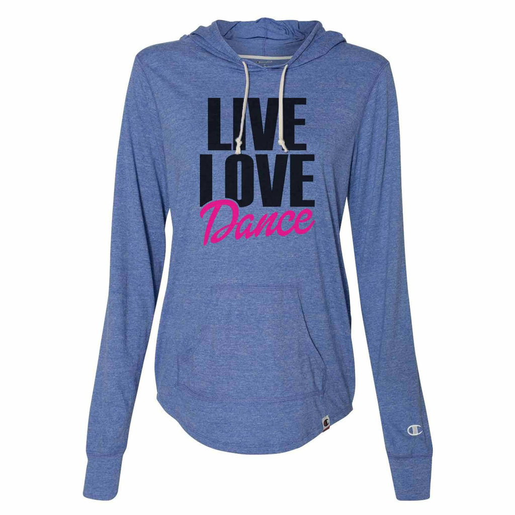 Live Love Dance - Womens Champion Brand Hoodie - Hooded Sweatshirt Funny Shirt Small / Blue