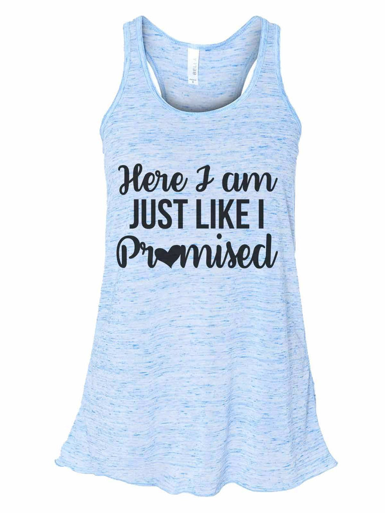 Here I Am Just Like I Promised - Bella Canvas Womens Tank Top - Gathered Back & Super Soft Funny Shirt Small / Blue Marble
