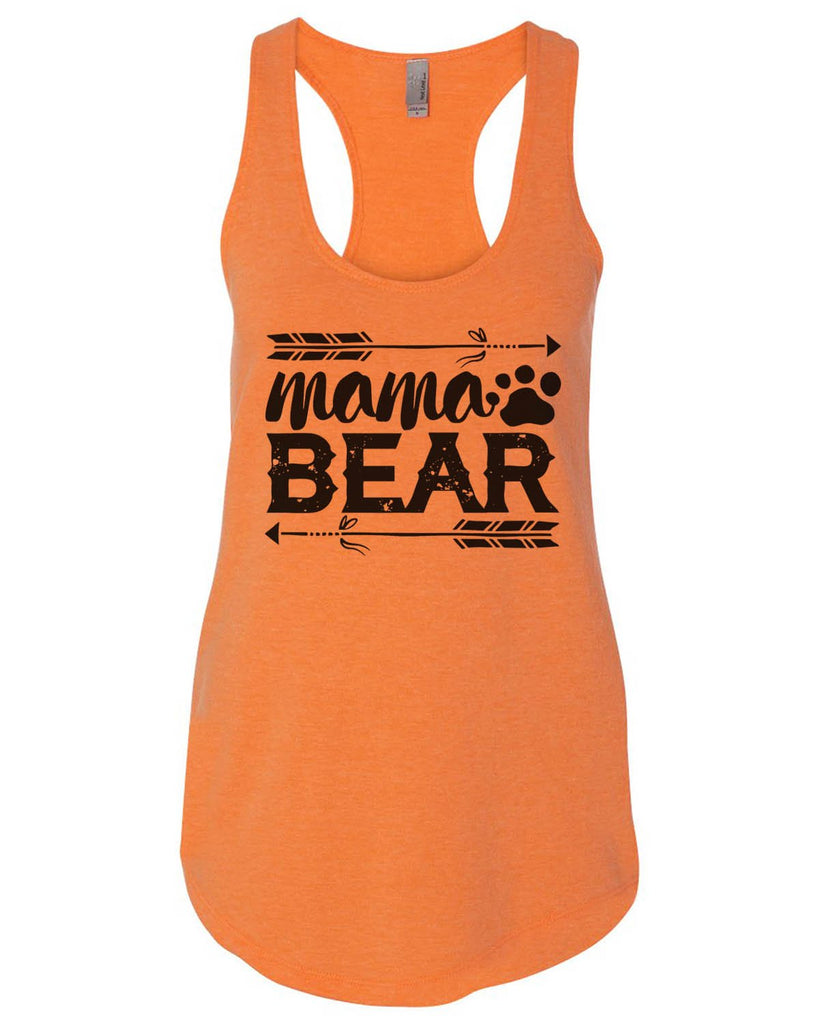 Mama Bear Womens Workout Tank Top Funny Shirt Small / Neon Orange