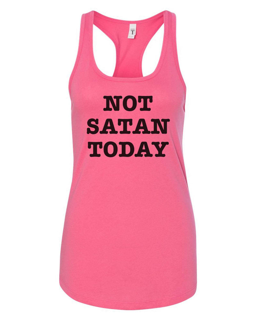 Womens Not Satan Today Grapahic Design Fitted Tank Top