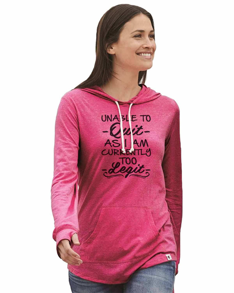 Unable To - Quit - As I Am Currently Too - Legit - - Womens Champion Brand Hoodie - Hooded Sweatshirt Funny Shirt