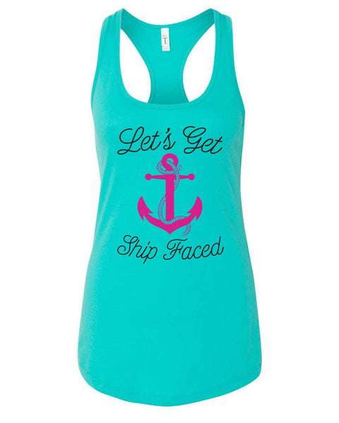 Womens Lets Get Ship Faced Grapahic Design Fitted Tank Top Funny Shirt Small / Sky Blue