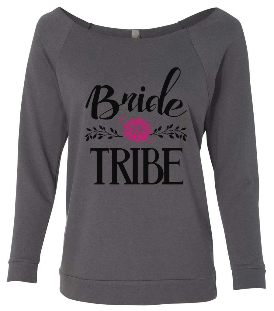 Bride Tribe 3/4 Sleeve Raw Edge French Terry Cut - Dolman Style Very Trendy Funny Shirt Small / Charcoal Dark Gray