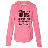 There Is A 99.9% Chance I'm A Disney Princess - Womens Champion Brand Hoodie - Hooded Sweatshirt Funny Shirt Small / Pink