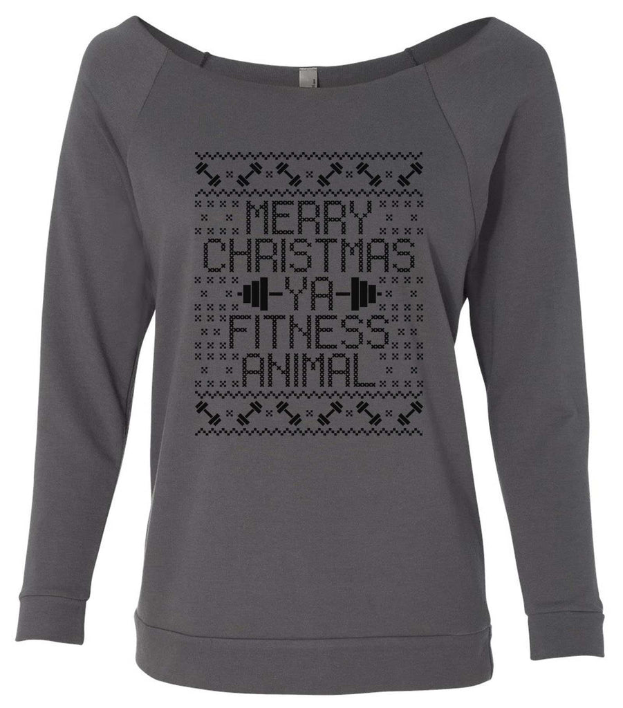 Merry Christmas Ya Fitness Animal 3/4 Sleeve Raw Edge French Terry Cut - Dolman Style Very Trendy Funny Shirt Small / Charcoal Dark Gray