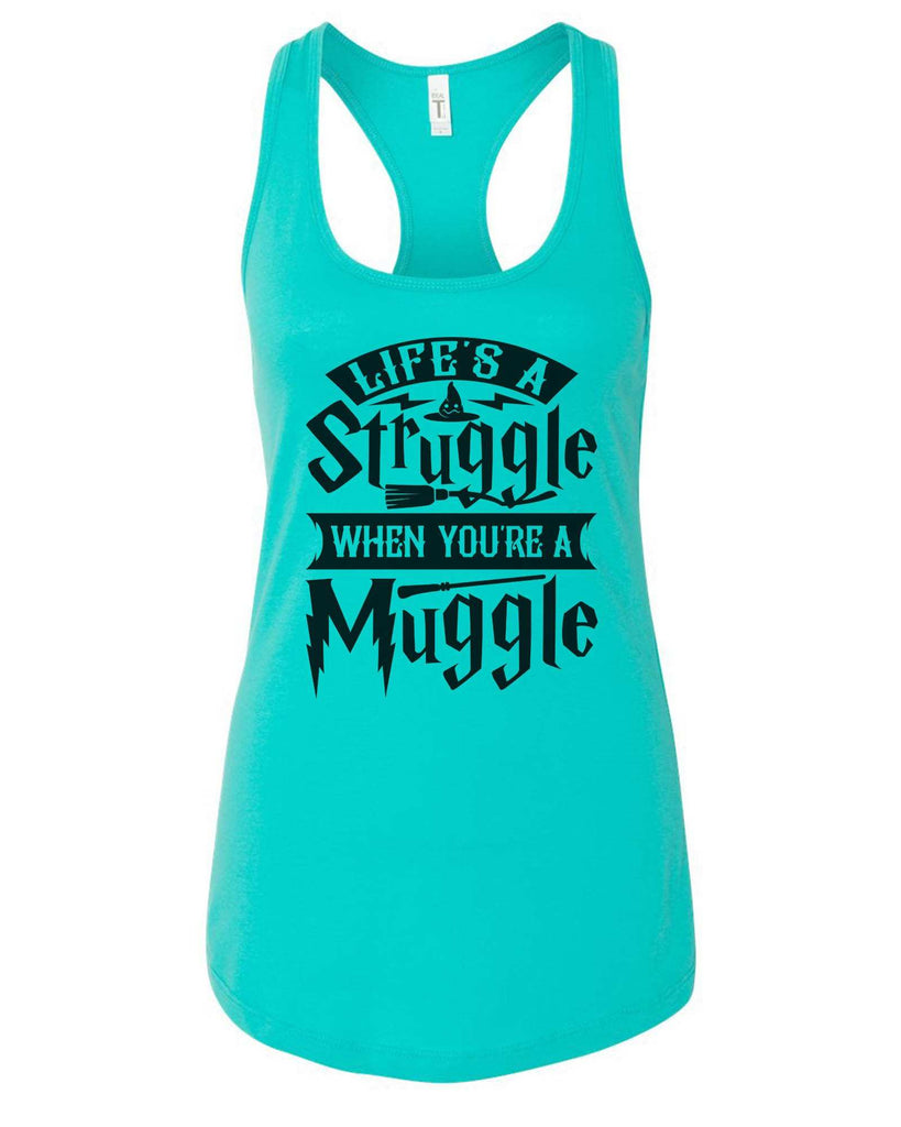 Womens Life's A Struggle When You're A Muggle Grapahic Design Fitted Tank Top Funny Shirt Small / Sky Blue