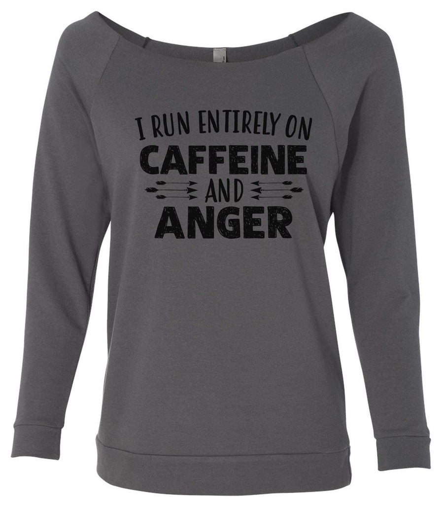 I Run Entirely On Caffeine And Anger 3/4 Sleeve Raw Edge French Terry Cut - Dolman Style Very Trendy Funny Shirt Small / Charcoal Dark Gray
