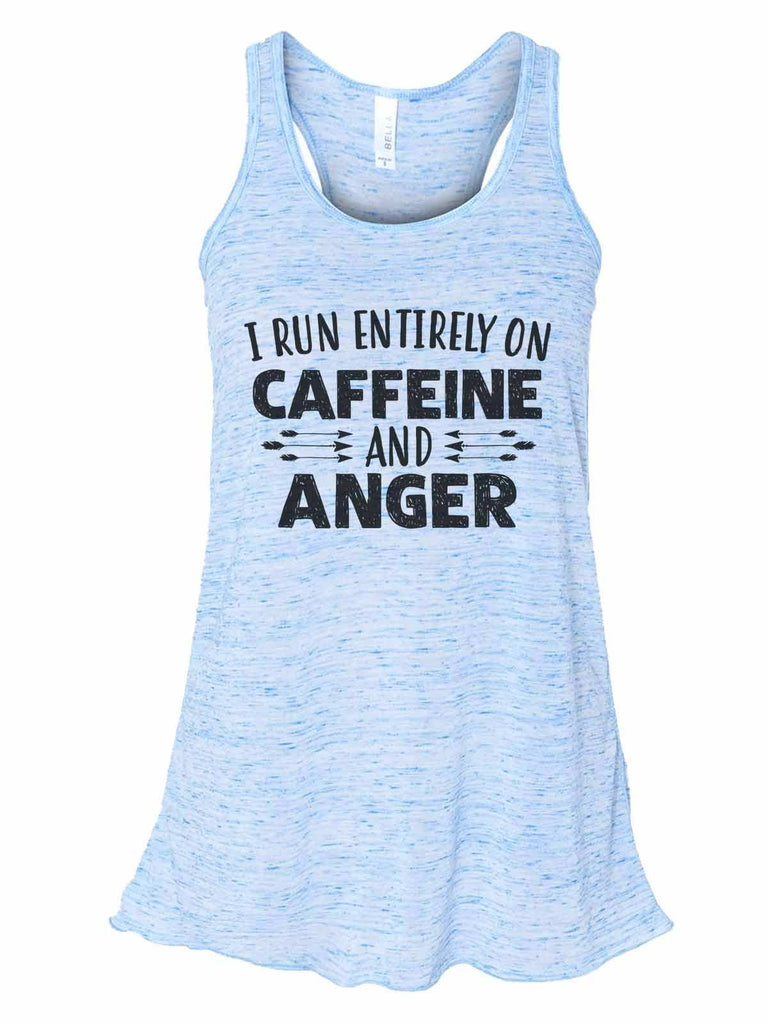 I Run Entirely On Caffeine And Anger - Bella Canvas Womens Tank Top - Gathered Back & Super Soft Funny Shirt Small / Blue Marble