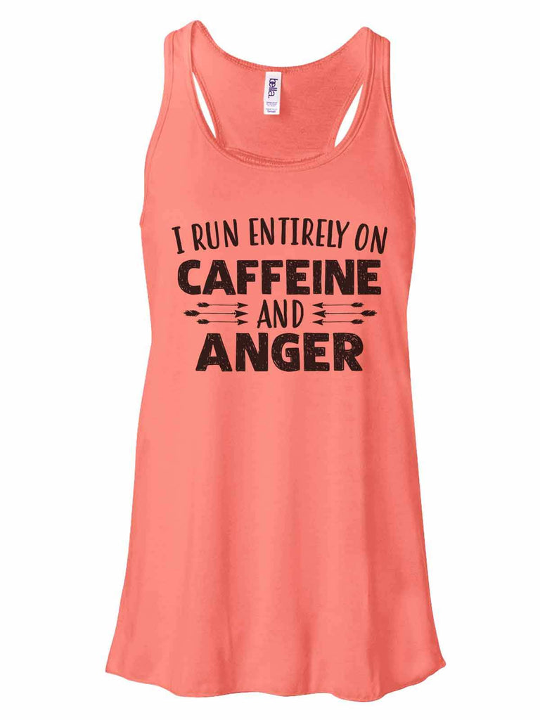 I Run Entirely On Caffeine And Anger - Bella Canvas Womens Tank Top - Gathered Back & Super Soft Funny Shirt Small / Coral
