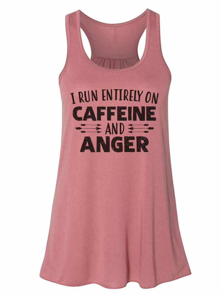 I Run Entirely On Caffeine And Anger - Bella Canvas Womens Tank Top - Gathered Back & Super Soft Funny Shirt Small / Mauve