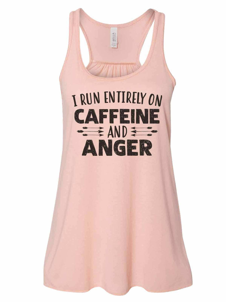 I Run Entirely On Caffeine And Anger - Bella Canvas Womens Tank Top - Gathered Back & Super Soft Funny Shirt Small / Peach