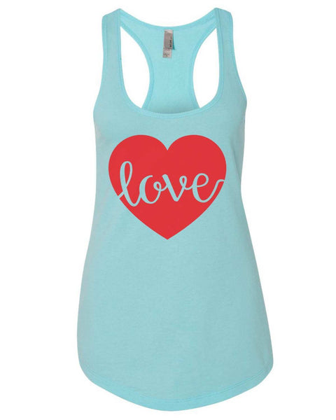 Love Womens Workout Tank Top Funny Shirt Small / Cancun Blue