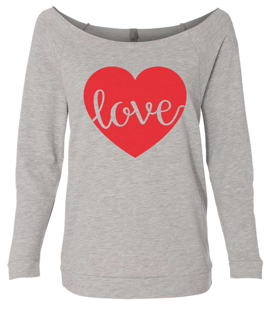 Love 3/4 Sleeve Raw Edge French Terry Cut - Dolman Style Very Trendy Funny Shirt Small / Grey