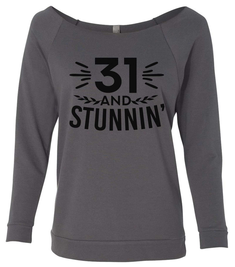 31 And Stunnin' 3/4 Sleeve Raw Edge French Terry Cut - Dolman Style Very Trendy Funny Shirt Small / Charcoal Dark Gray
