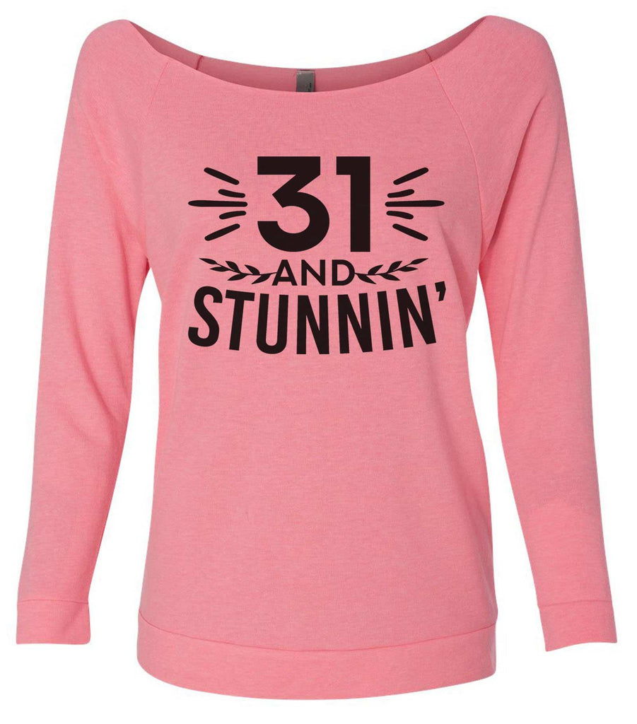 31 And Stunnin' 3/4 Sleeve Raw Edge French Terry Cut - Dolman Style Very Trendy Funny Shirt Small / Pink