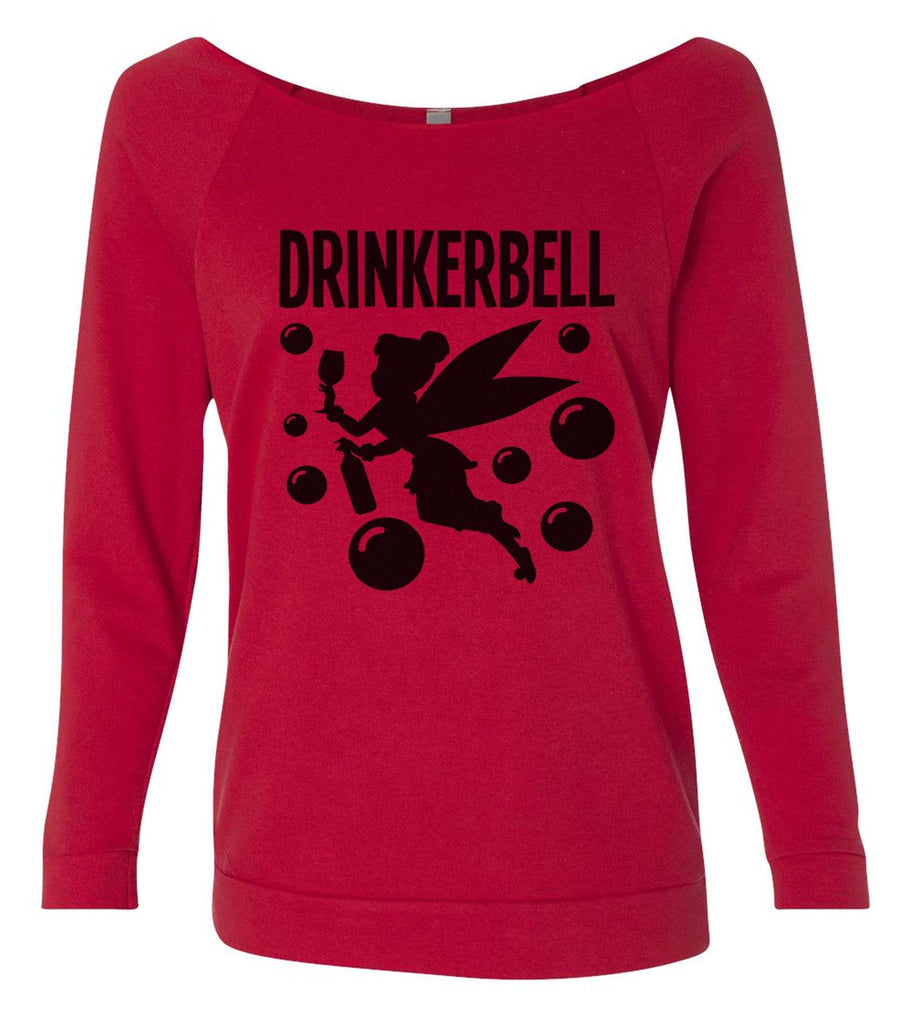 Drinkerbell 3/4 Sleeve Raw Edge French Terry Cut - Dolman Style Very Trendy Funny Shirt Small / Red