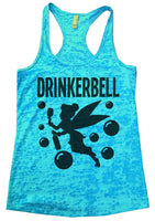 Drinkerbell Burnout Tank Top By Funny Threadz Funny Shirt Small / Tahiti Blue