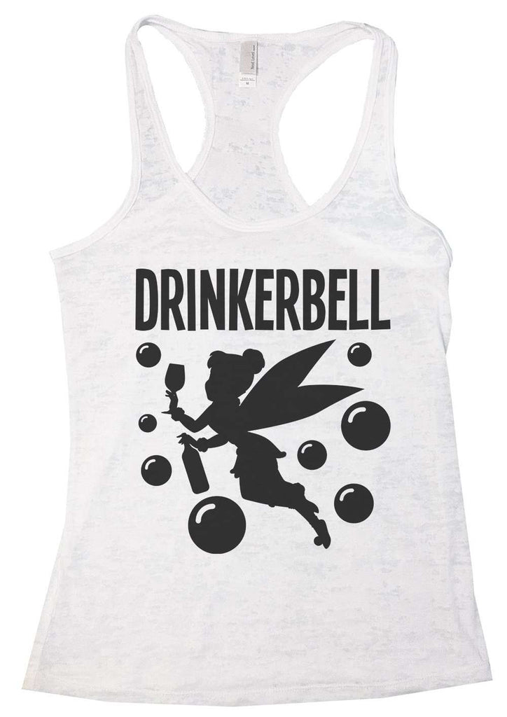 Drinkerbell Burnout Tank Top By Funny Threadz Funny Shirt Small / White