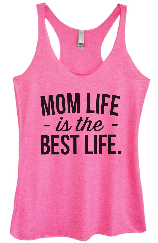 Womens Tri-Blend Tank Top - Mom Life Is The Best Life Funny Shirt Small / Vintage Pink