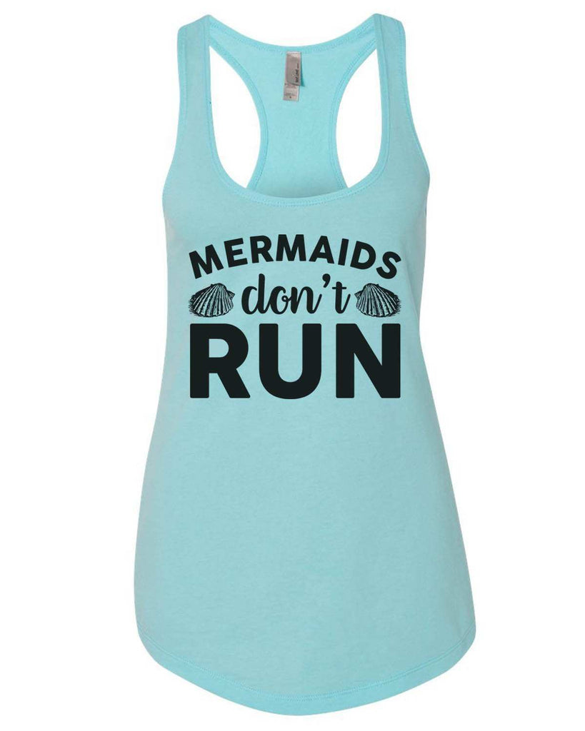 Mermaids Don'T Run Womens Workout Tank Top Funny Shirt Small / Cancun Blue