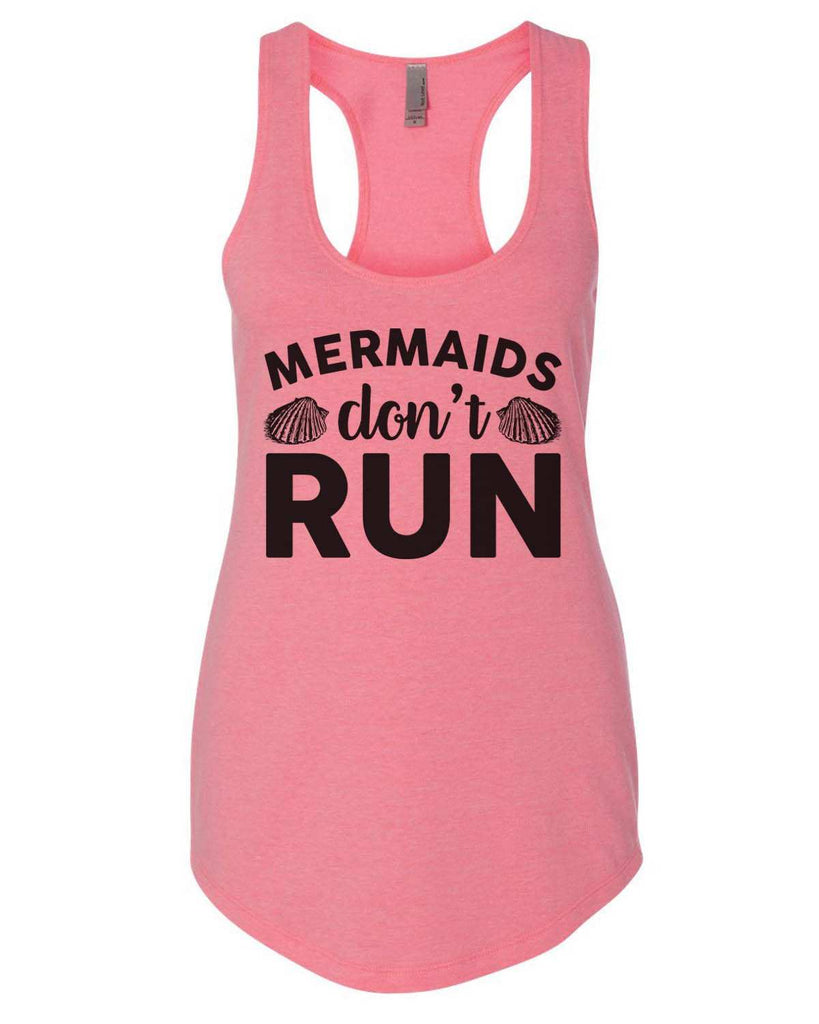 Mermaids Don'T Run Womens Workout Tank Top Funny Shirt Small / Heather Pink