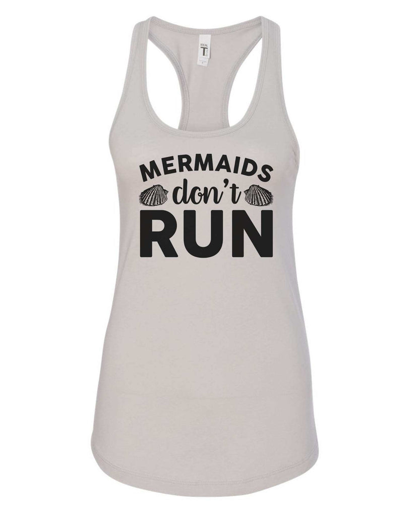 Womens Mermaids Don'T  Run Grapahic Design Fitted Tank Top Funny Shirt Small / Silver