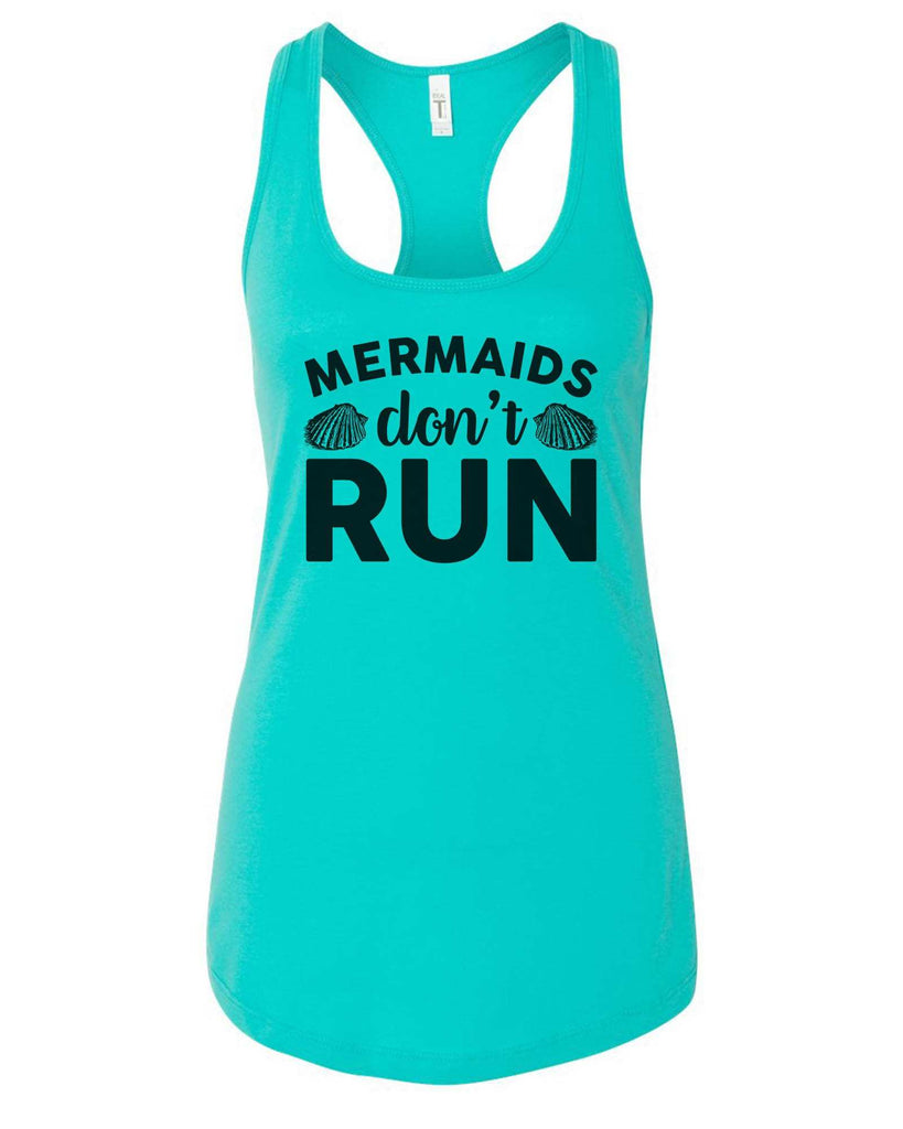 Womens Mermaids Don'T  Run Grapahic Design Fitted Tank Top Funny Shirt Small / Sky Blue