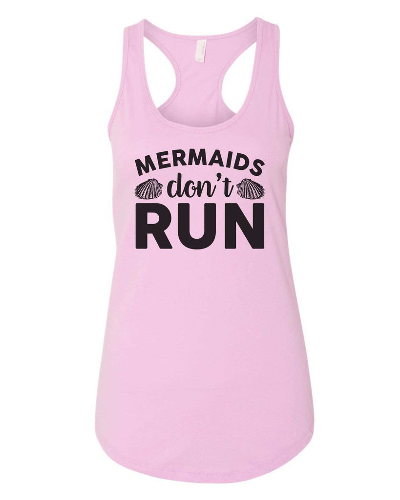 Womens Mermaids Don'T  Run Grapahic Design Fitted Tank Top Funny Shirt Small / Lilac