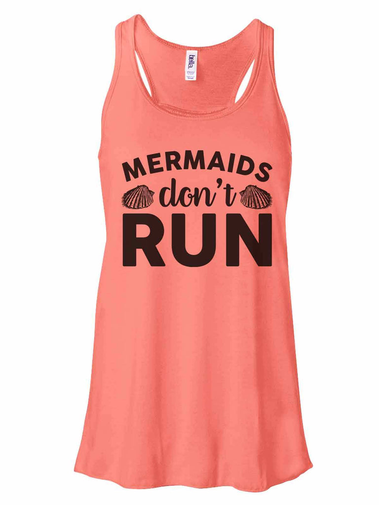 Mermaids Don'T Run - Bella Canvas Womens Tank Top - Gathered Back & Super Soft Funny Shirt Small / Coral