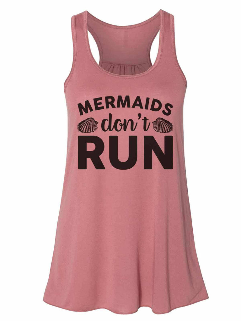 Mermaids Don'T Run - Bella Canvas Womens Tank Top - Gathered Back & Super Soft Funny Shirt Small / Mauve