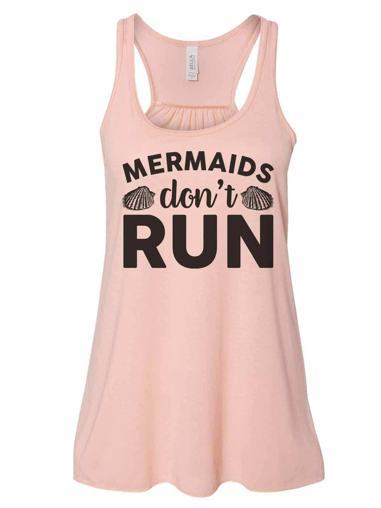 Mermaids Don'T Run - Bella Canvas Womens Tank Top - Gathered Back & Super Soft Funny Shirt Small / Peach