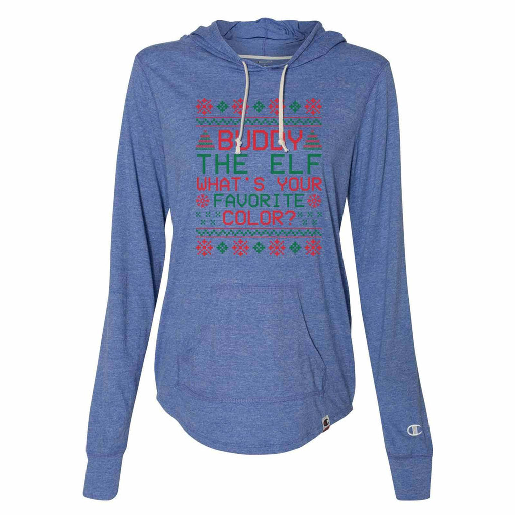 Buddy The Elf What's Your Favorite Color? - Womens Champion Brand Hoodie - Hooded Sweatshirt Funny Shirt Small / Blue