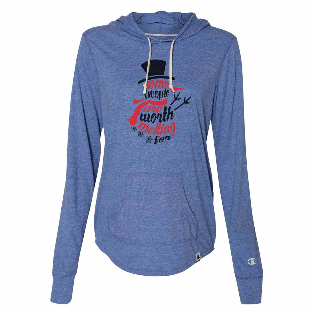 Some People Are Worth Melting For - Womens Champion Brand Hoodie - Hooded Sweatshirt Funny Shirt Small / Blue