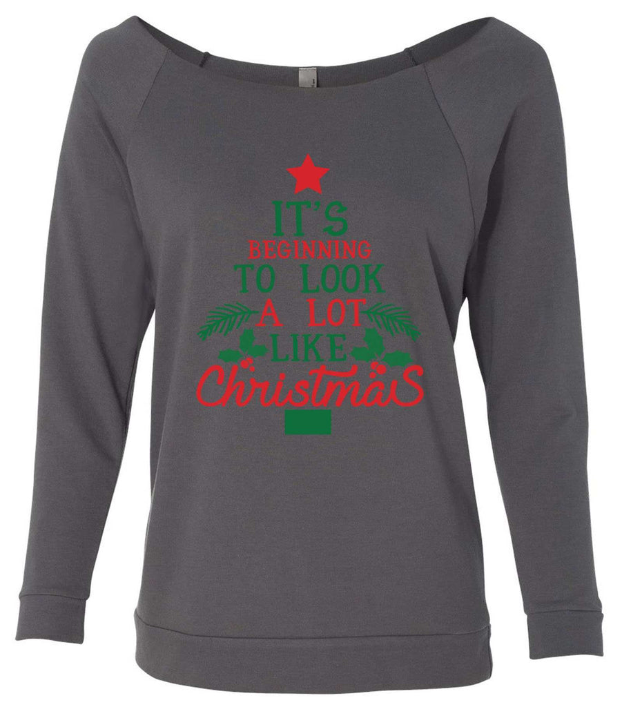 It's Beginning To Look A Lot Like Christmas 3/4 Sleeve Raw Edge French Terry Cut - Dolman Style Very Trendy Funny Shirt Small / Charcoal Dark Gray