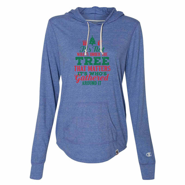 It's Not What's Under The Tree That Matters It's Who's Gathered Around It - Womens Champion Brand Hoodie - Hooded Sweatshirt Funny Shirt Small / Blue