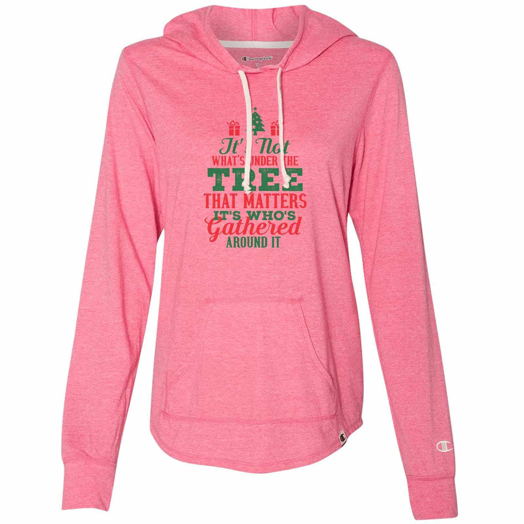 It's Not What's Under The Tree That Matters It's Who's Gathered Around It - Womens Champion Brand Hoodie - Hooded Sweatshirt Funny Shirt Small / Pink