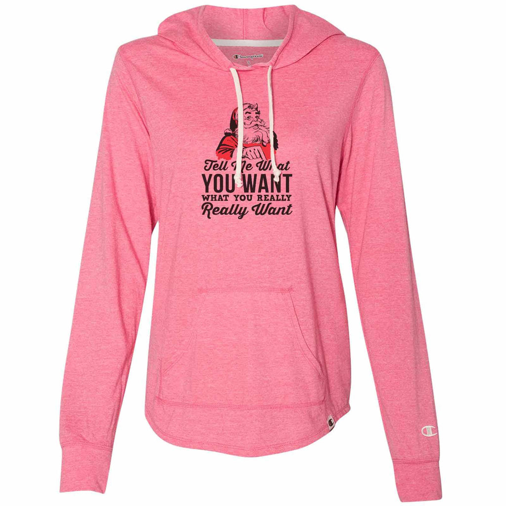 Tell Me What You Want What You Really Want - Womens Champion Brand Hoodie - Hooded Sweatshirt Funny Shirt Small / Pink