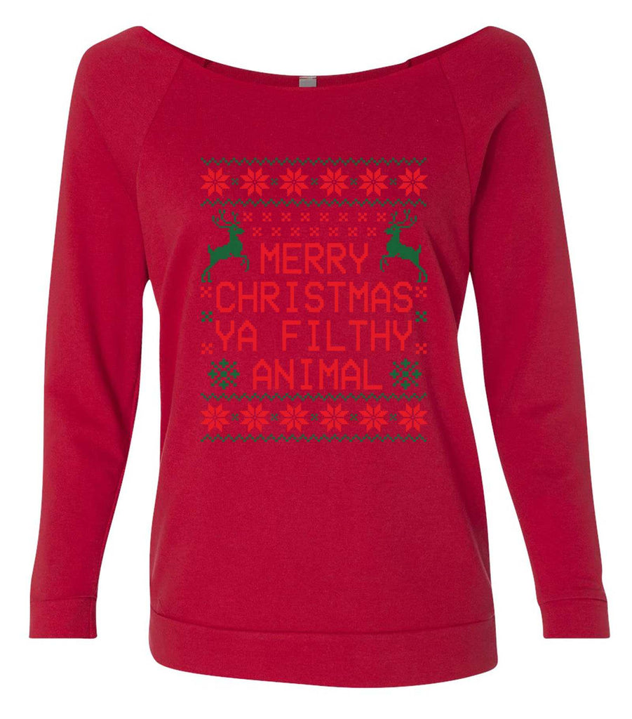 Merry Christmas Ya Filthy Animal 3/4 Sleeve Raw Edge French Terry Cut - Dolman Style Very Trendy Funny Shirt Small / Red