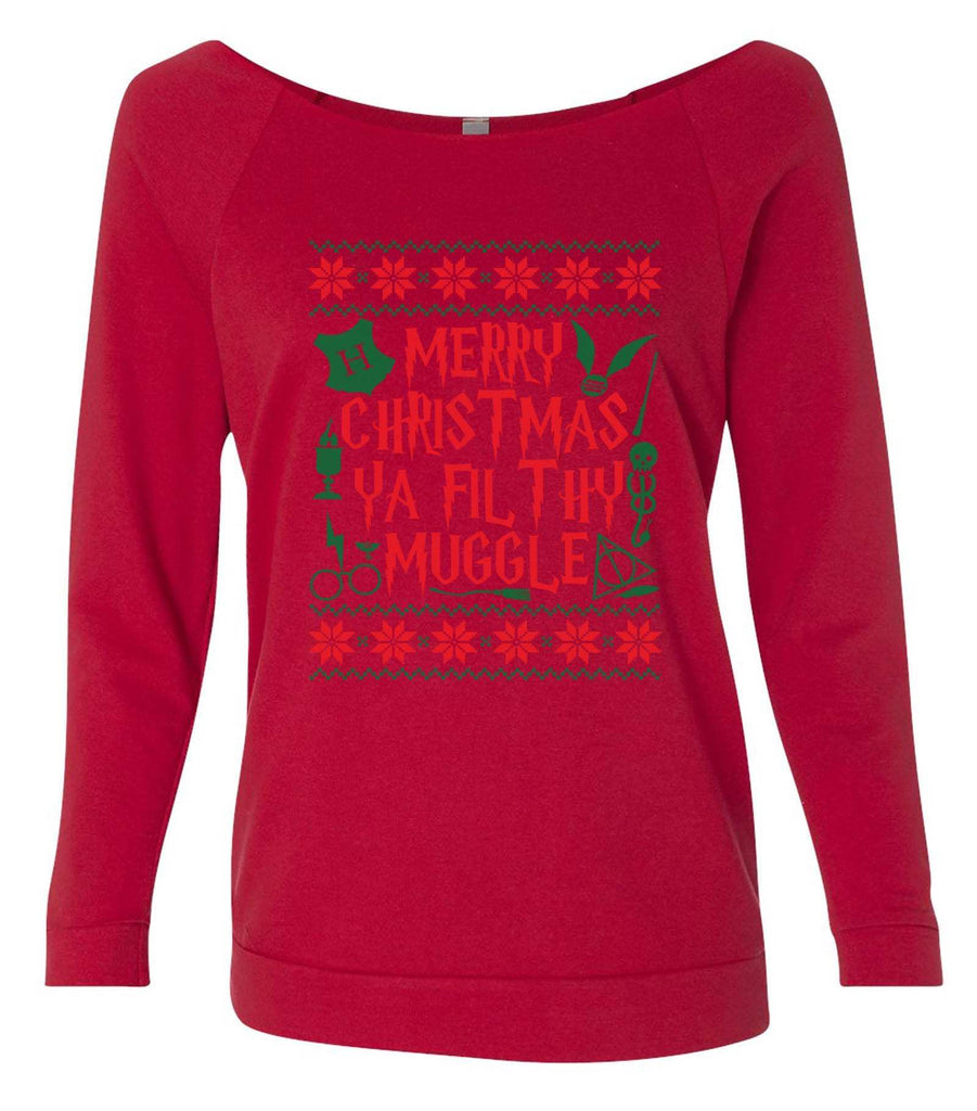 Merry Christmas Ya Filthy Muggle 3/4 Sleeve Raw Edge French Terry Cut - Dolman Style Very Trendy Funny Shirt Small / Red