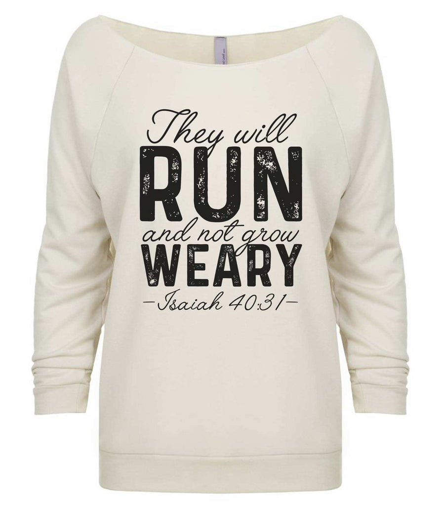 They Will Run And Not Grow Weary 3/4 Sleeve Raw Edge French Terry Cut - Dolman Style Very Trendy Funny Shirt Small / Beige
