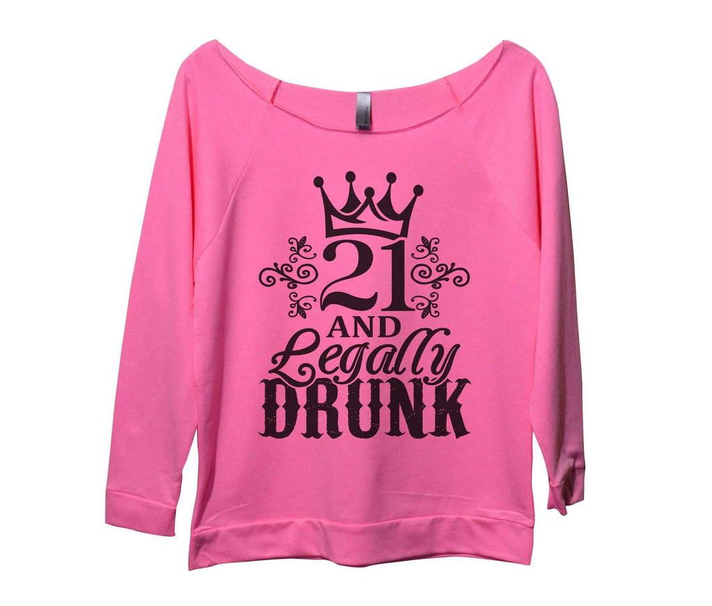 21 And Legally Drunk Womens 3/4 Long Sleeve Vintage Raw Edge Shirt Funny Shirt Small / Pink
