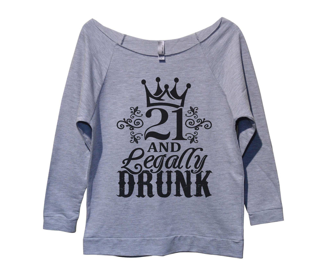 21 And Legally Drunk Womens 3/4 Long Sleeve Vintage Raw Edge Shirt Funny Shirt Small / Grey