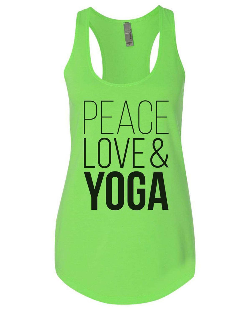 Peace Love Yoga Womens Workout Tank Top - 5000 Funny Shirt Small / Neon Green