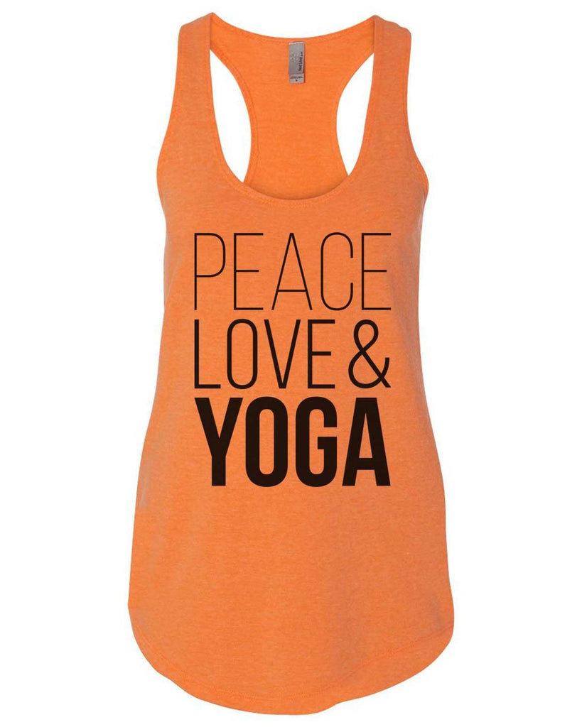 Peace Love Yoga Womens Workout Tank Top - 5000 Funny Shirt Small / Neon Orange