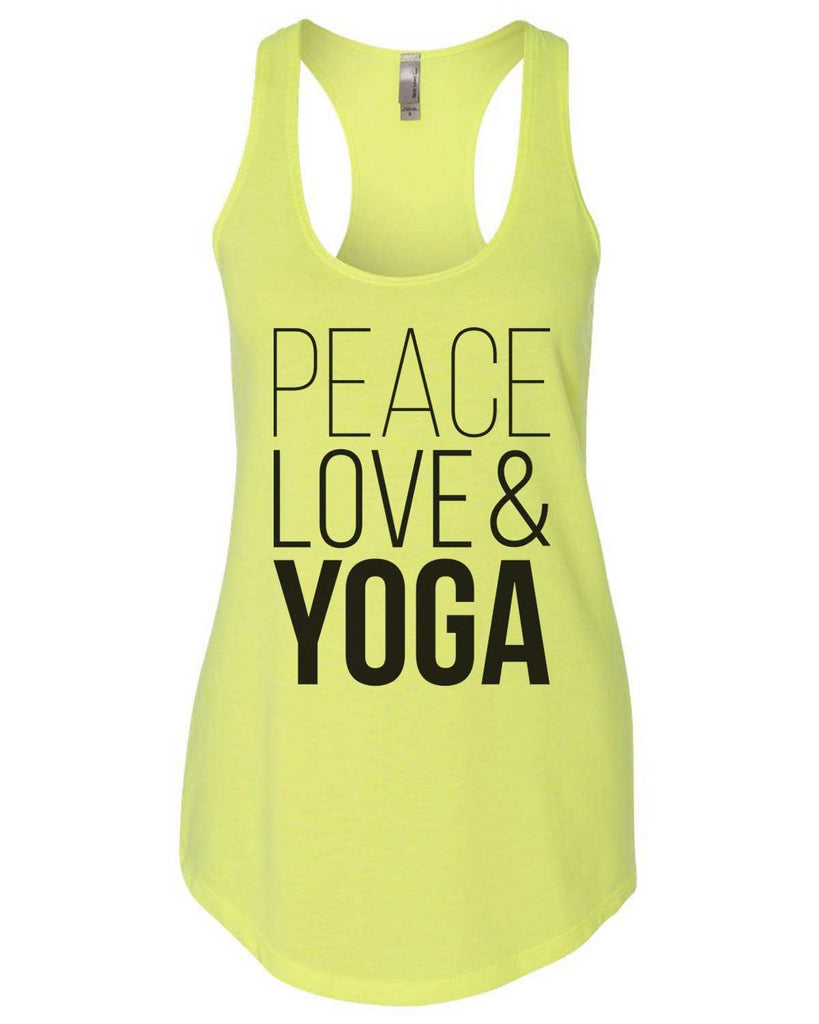 Peace Love Yoga Womens Workout Tank Top - 5000 Funny Shirt Small / Neon Yellow