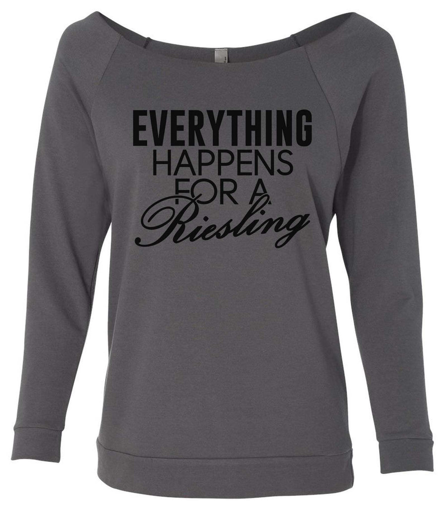 Everything Happens For A Riesling 3/4 Sleeve Raw Edge French Terry Cut - Dolman Style Very Trendy Funny Shirt Small / Charcoal Dark Gray