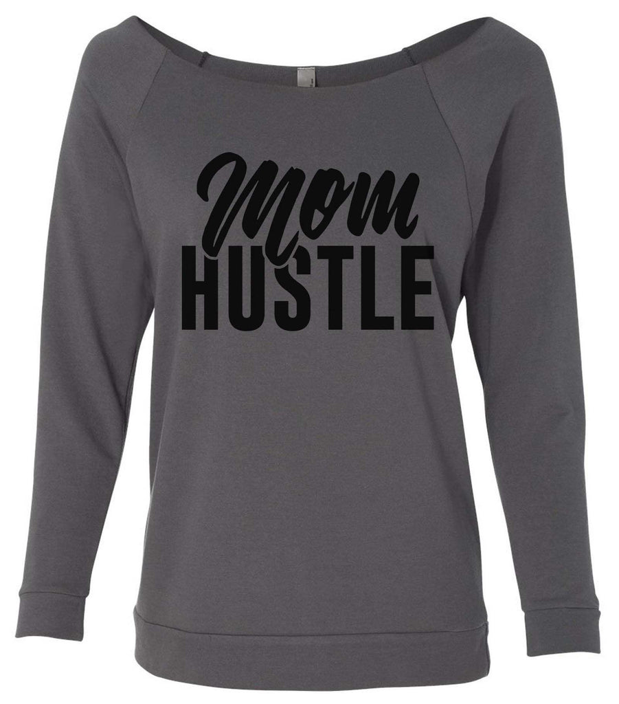 Mom Hustle 3/4 Sleeve Raw Edge French Terry Cut - Dolman Style Very Trendy Funny Shirt Small / Charcoal Dark Gray