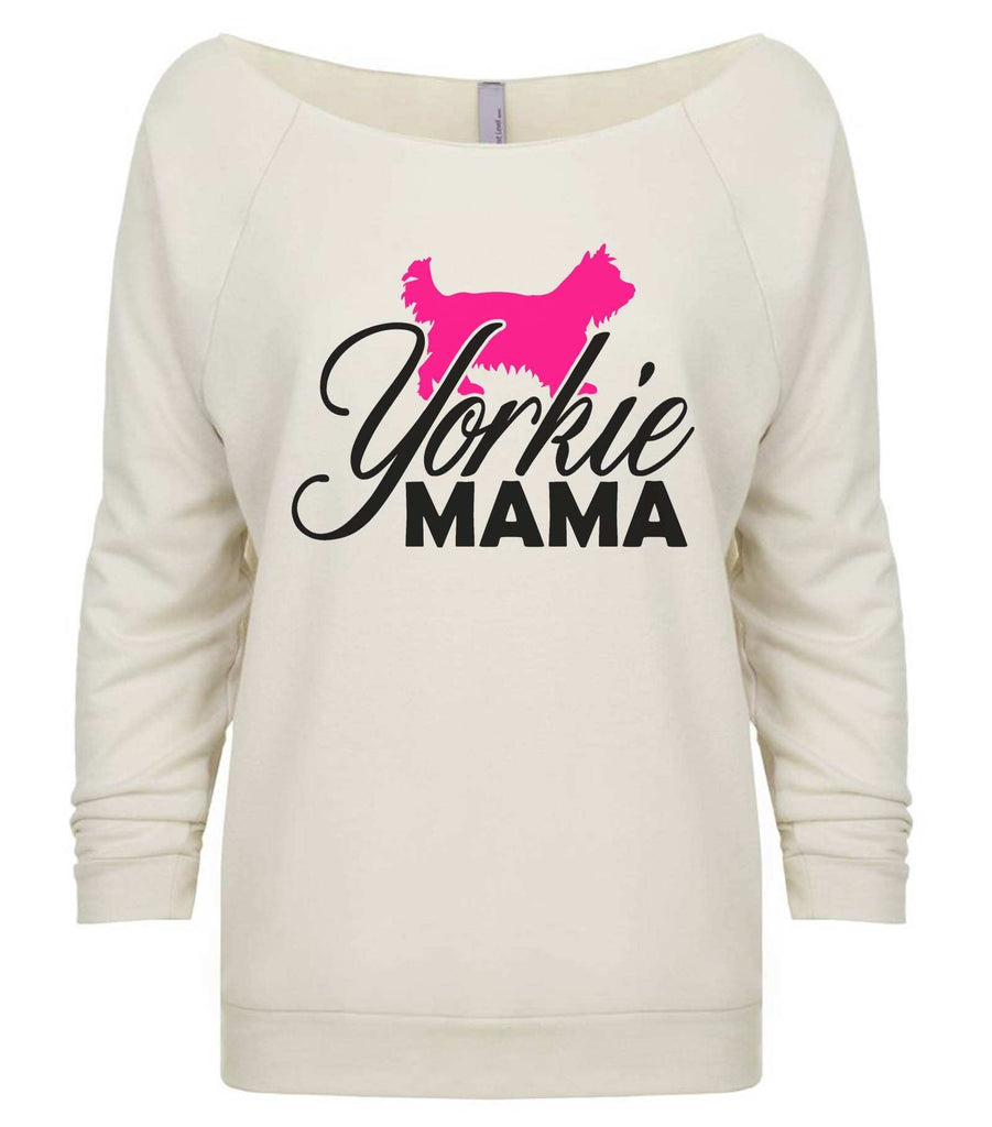 Yorkie Mama 3/4 Sleeve Raw Edge French Terry Cut - Dolman Style Very Trendy Funny Shirt Small / Beige
