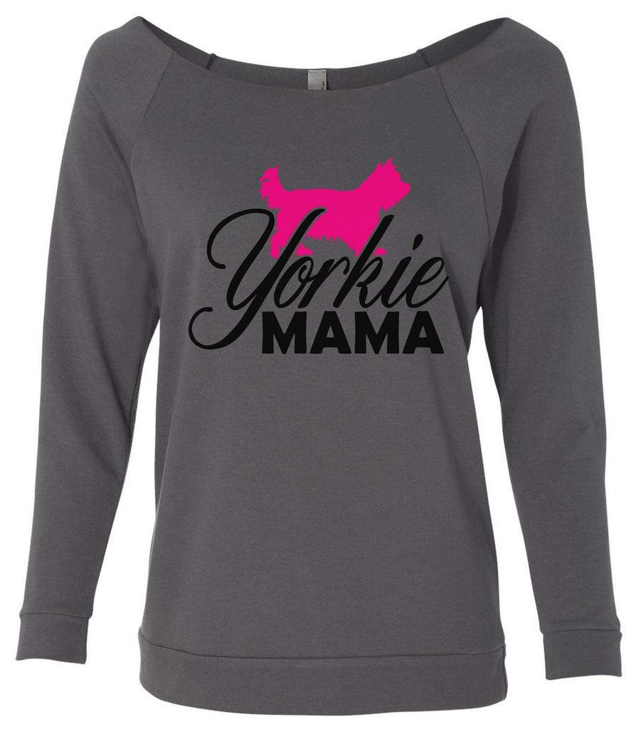 Yorkie Mama 3/4 Sleeve Raw Edge French Terry Cut - Dolman Style Very Trendy Funny Shirt Small / Charcoal Dark Gray