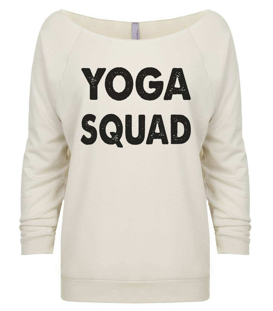 Yoga Squad 3/4 Sleeve Raw Edge French Terry Cut - Dolman Style Very Trendy Funny Shirt Small / Beige